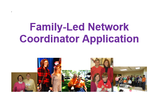 Apply for the Family-Led Network Coordinator Grant