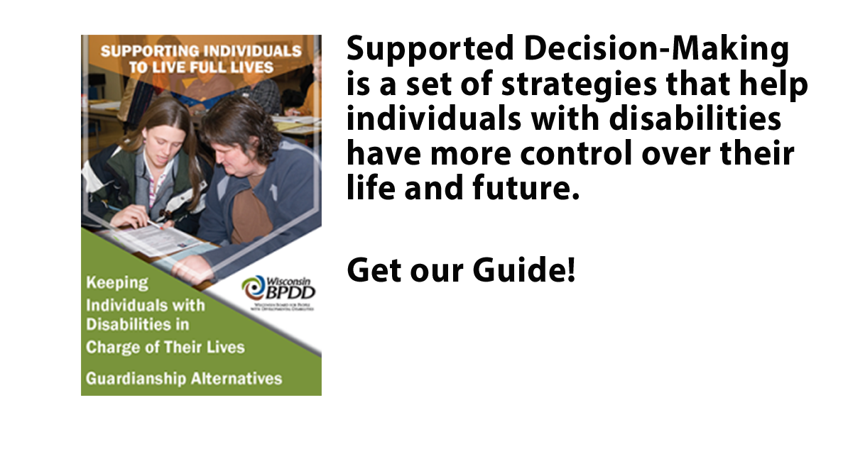 Register for a FREE Training on Wisconsin's New Supported Decision-Making Law